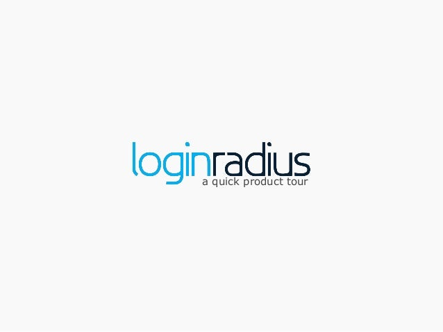 LoginRadius Product Tour