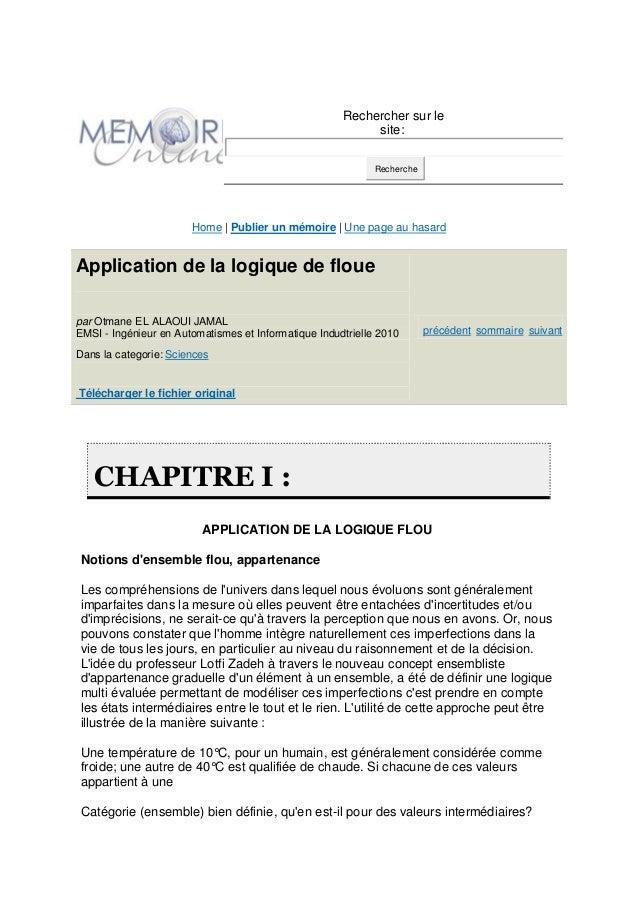Rechercher sur le site: Recherche Home | Publier un mémoire | Une page au hasard Application de la logique de floue par Ot...