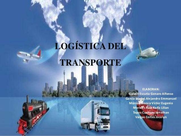 La Logística En El Transporte