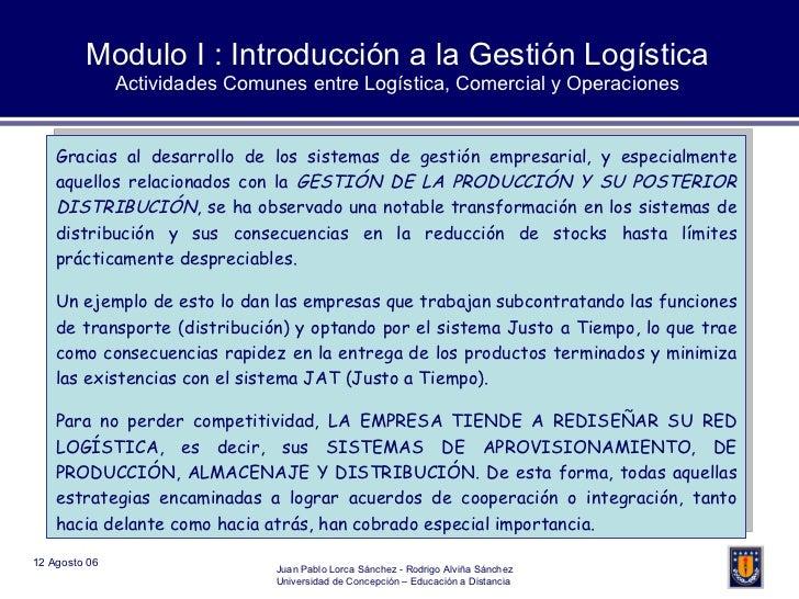 Modulo I : Introducción a la Gestión Logística Actividades Comunes entre Logística, Comercial y Operaciones Gracias al des...