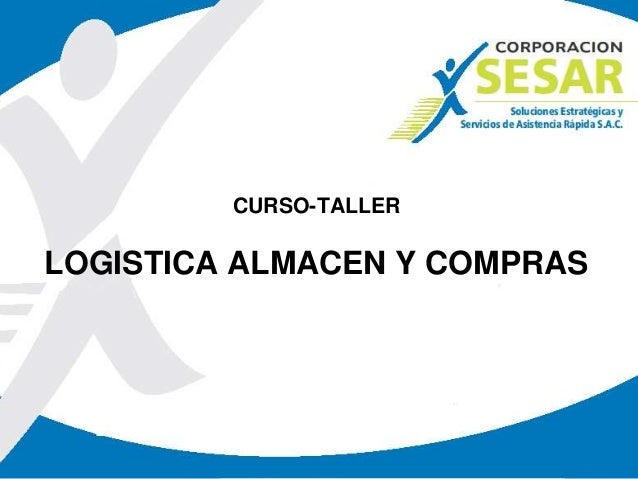 CURSO-TALLER LOGISTICA ALMACEN Y COMPRAS