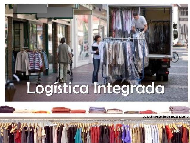 Joaquim Antonio de Souza RibeiroLogística IntegradaLogística Integrada