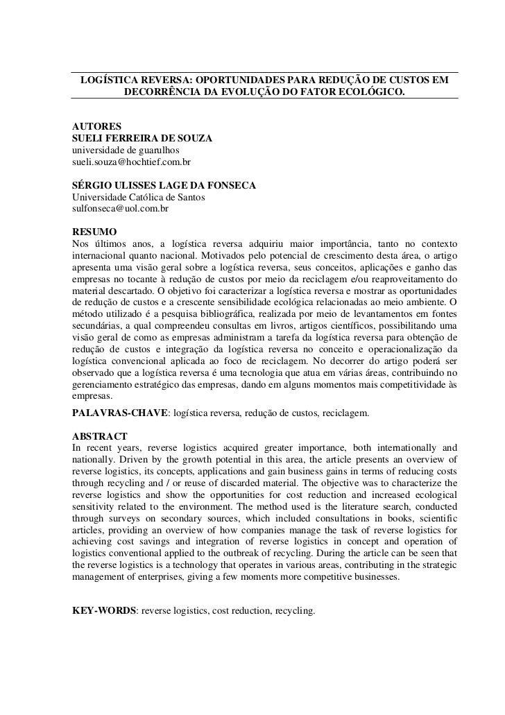 LOGÍSTICA REVERSA: OPORTUNIDADES PARA REDUÇÃO DE CUSTOS EM         DECORRÊNCIA DA EVOLUÇÃO DO FATOR ECOLÓGICO.AUTORESSUELI...