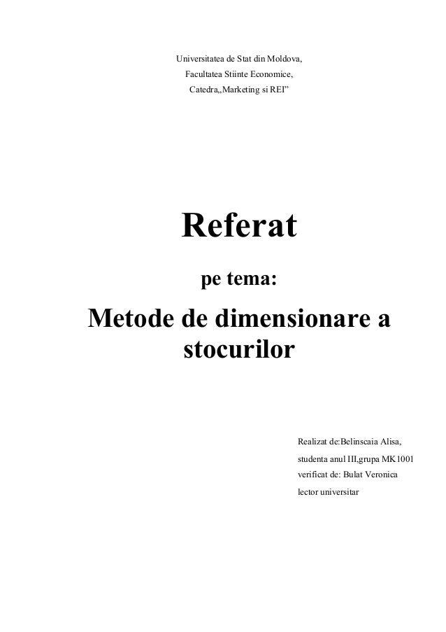 """Universitatea de Stat din Moldova,         Facultatea Stiinte Economice,          Catedra,,Marketing si REI""""        Refera..."""