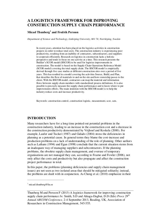 Thunberg M and Persson F (2013) A logistics framework for improving construction supply chain performance In: Smith, S.D a...