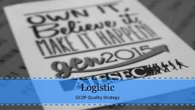 Logistic GCDP Quality Strategy