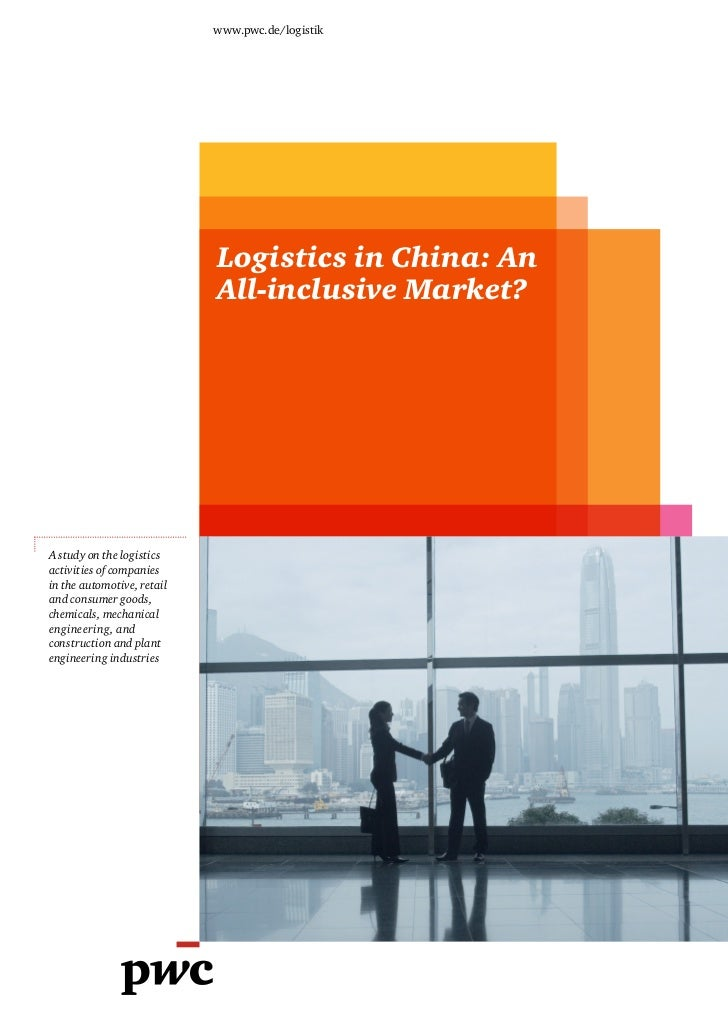 www.pwc.de/logistik                            Logistics in China: An                            All-inclusive Market?A st...