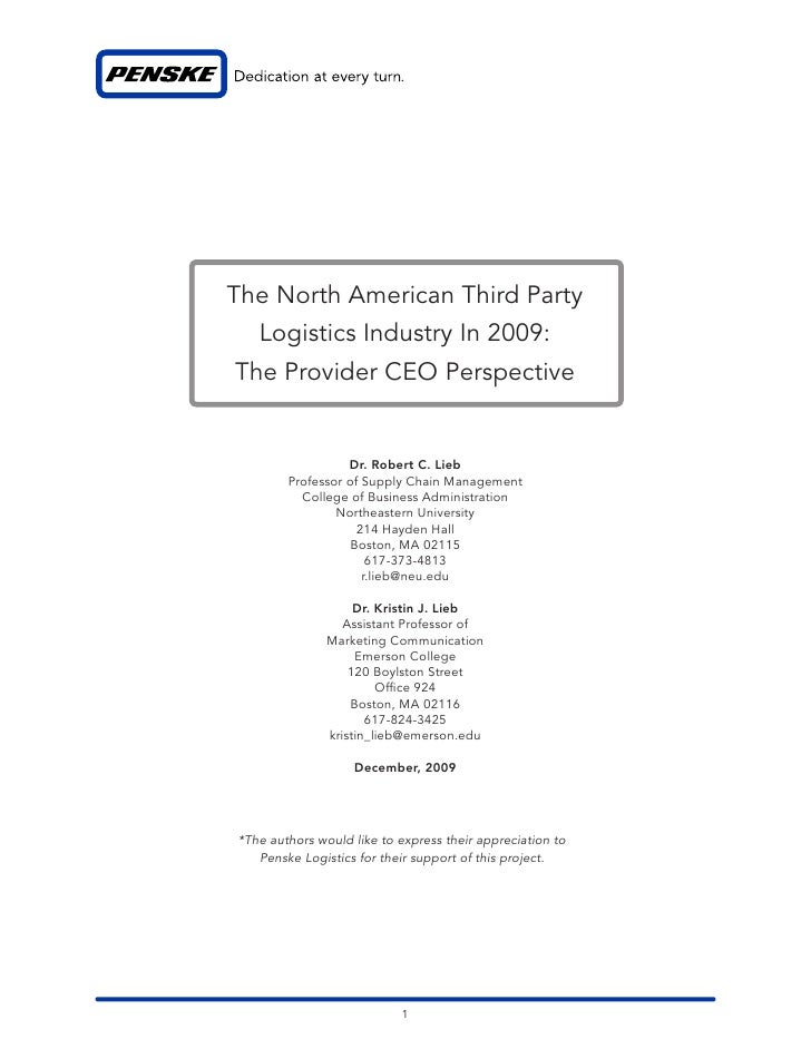 The North American Third Party    Logistics Industry In 2009: The Provider CEO Perspective                     Dr. Robert ...