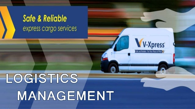 LOGISTICS Logistics is the management of the flow of goods, information and other resources, including energy and people, ...