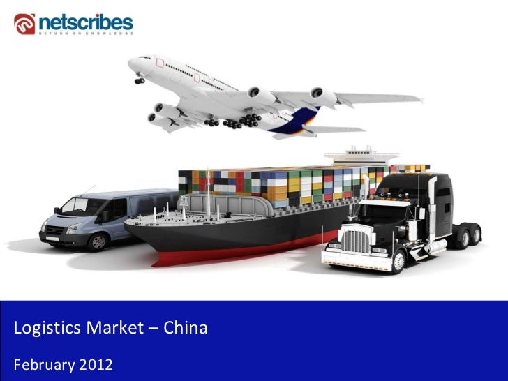 LogisticsMarket– ChinaFebruary2012