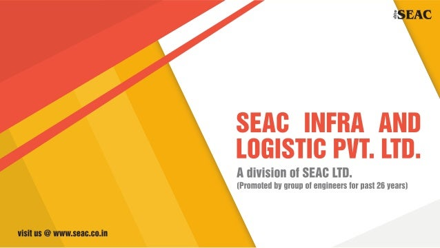 E EAC  SEAD INFRA AND LDGISTID PVT.  LTD.   A division of SEAD LTD.   [Promoted IN ! |I'DlI| l OI engineers ID!  I138! 25 ...