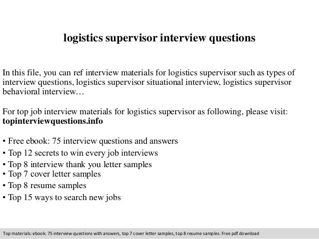 Logistics Supervisor Interview Questions In This File, You Can Ref  Interview Materials For Logistics Supervisor ...