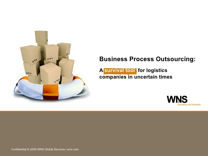 A  survival tool   for logistics companies in uncertain times Business Process Outsourcing: