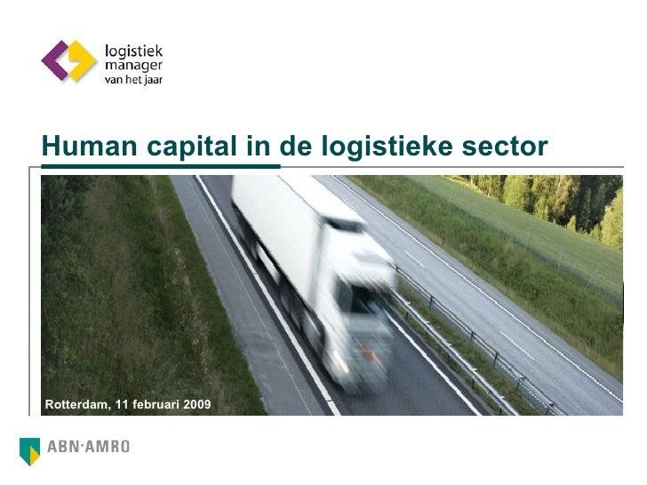 Human capital in de logistieke sector Rotterdam, 11 februari 2009