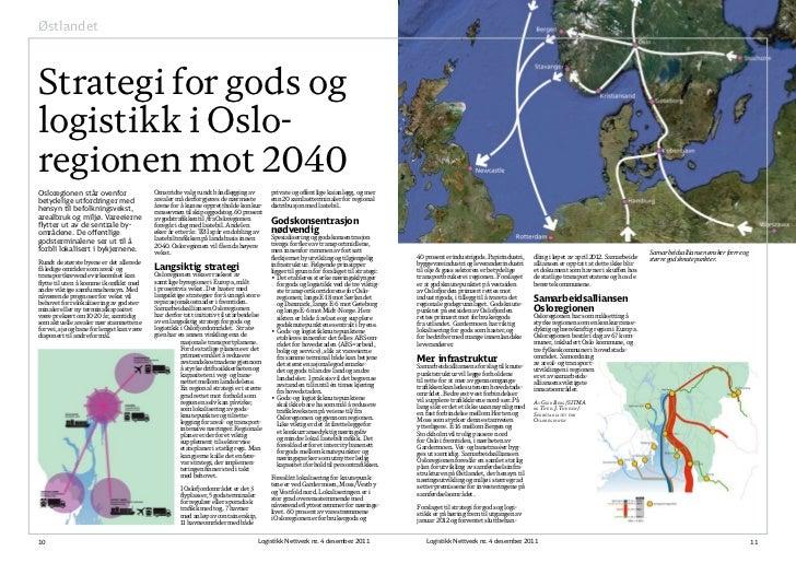 ØstlandetStrategi for gods oglogistikk i Oslo-regionen mot 2040Osloregionen står ovenfor                  Omstridte valg r...