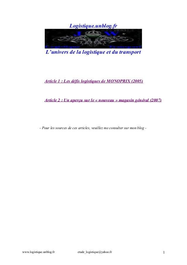 Logistique.unblog.fr  L'univers de la logistique et du transport  Article 1 : Les défis logistiques de MONOPRIX (2005)  Ar...