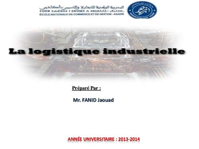 ANNÉE UNIVERSITAIRE : 2013-2014 Préparé Par : Mr. FANID Jaouad