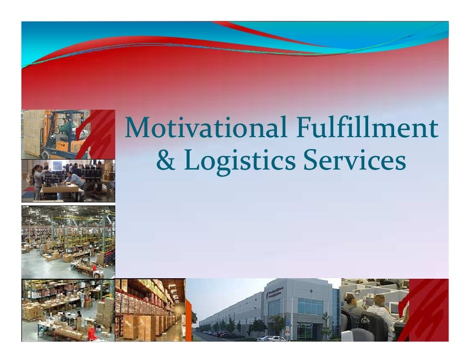 Motivational Fulfillment  & Logistics Services