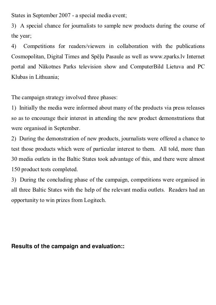 Regional Campaign 2008 / 2nd Place / The Logitech New Product Communications Campaign in the Baltic States, 2007 Slide 3