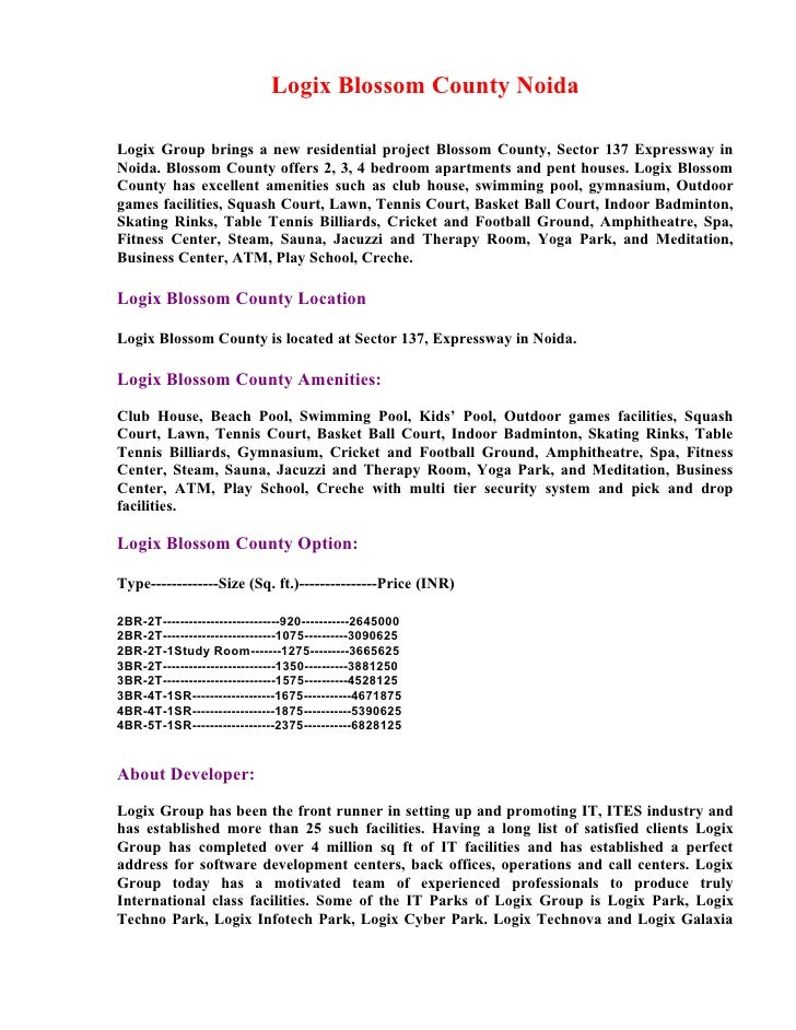 Logix Blossom County Noida  Logix Group brings a new residential project Blossom County, Sector 137 Expressway in Noida. B...