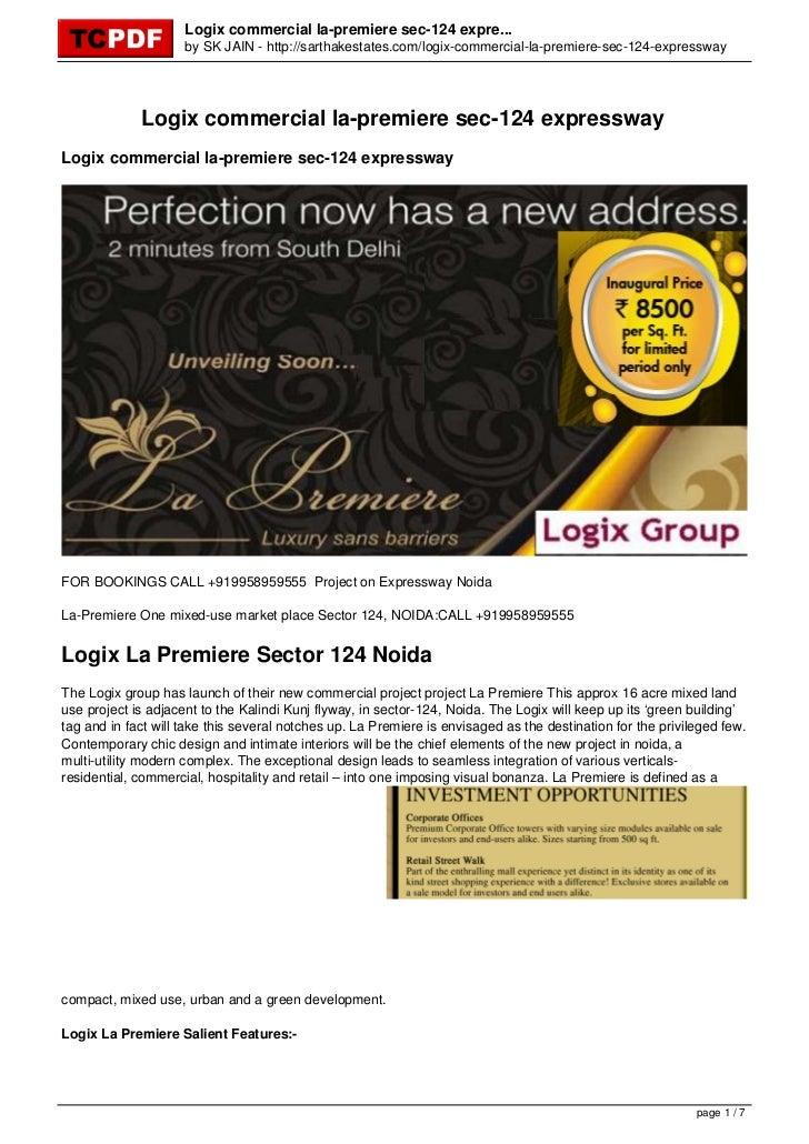 Logix commercial la-premiere sec-124 expre...                     by SK JAIN - http://sarthakestates.com/logix-commercial-...