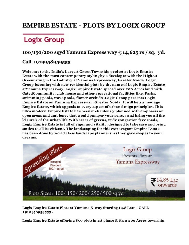 EMPIRE ESTATE - PLOTS BY LOGIX GROUP100/150/200 sqyd Yamuna Express way @14,625 rs / sq. yd.Call +919958959555Welcome to t...