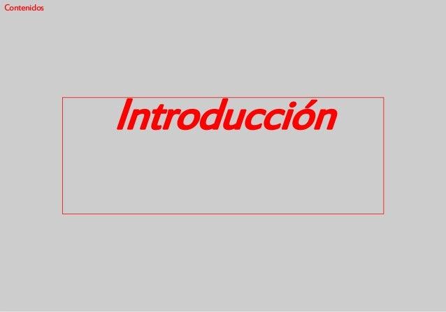 Contenidos Introducción