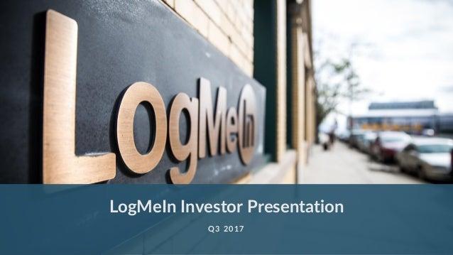 LogMeIn Investor Presentation Q3 2017