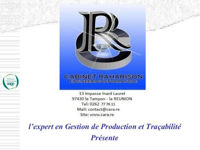 l'expert en Gestion de Production et Traçabilité Présente