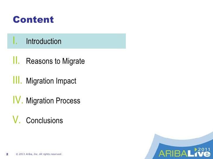 Content<br />Introduction<br />ReasonstoMigrate<br />MigrationImpact<br />MigrationProcess<br />Conclusions<br />© 2011 Ar...