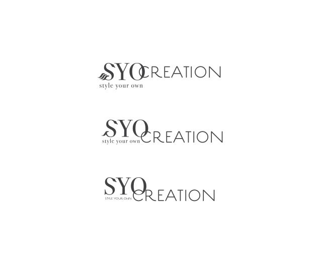 CREATION CREATION CREATIONSTYLE YOUR OWN