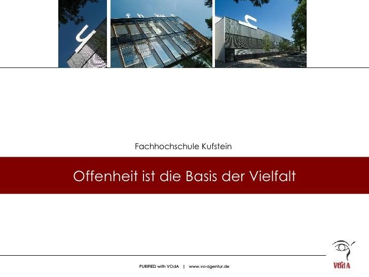 Offenheit ist die Basis der Vielfalt Fachhochschule Kufstein
