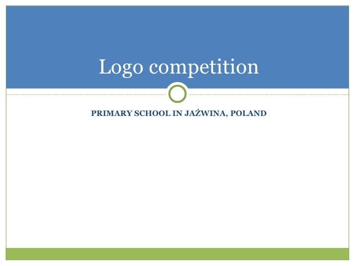 PRIMARY SCHOOL IN JAŹWINA, POLAND Logo competition