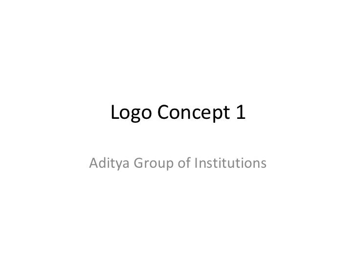 Logo Concept 1<br />Aditya Group of Institutions<br />