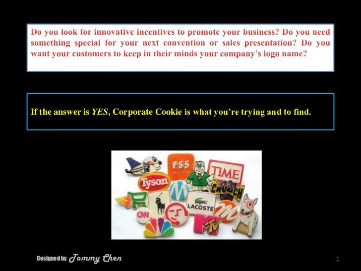 Designed by  Tommy Chen<br />1<br />Do you look for innovative incentives to promote your business? Do you need something ...