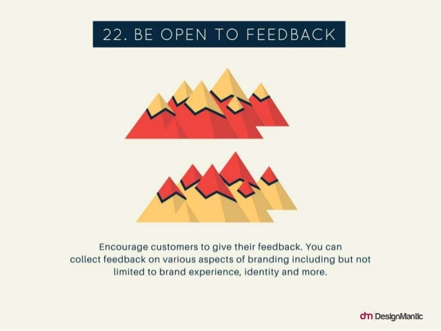 No-Nonsense Logo Design Tips For Small Business Owners slideshare Be Open To Feedback: Encourage customers to give their feedback. Collect feedback on various aspects of branding including... - 웹