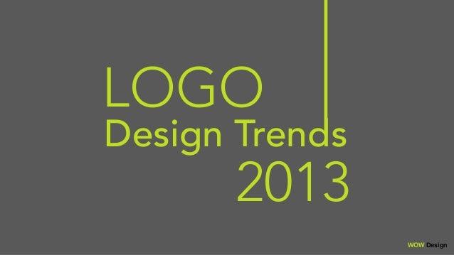LOGO Design Trends WOW 2013