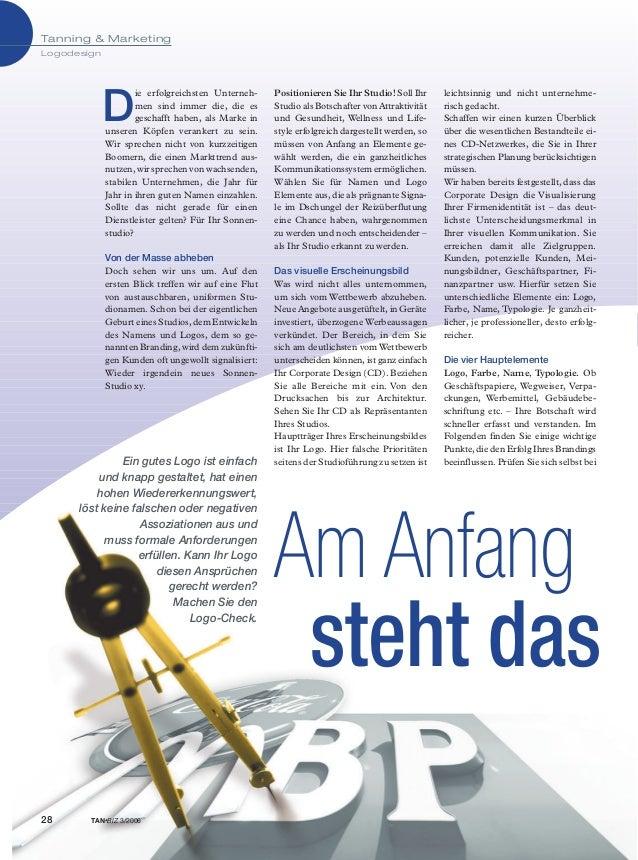 Tanning & Marketing Logodesign 28 TAN*BIZ 3/2006 Am Anfang steht das Ein gutes Logo ist einfach und knapp gestaltet, hat e...