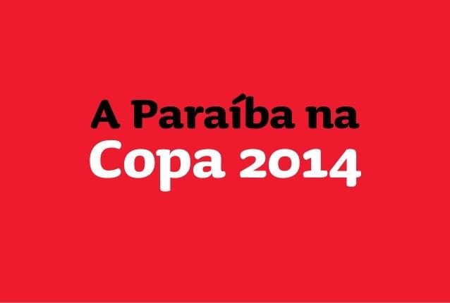 A Paraíba na Copa 2014