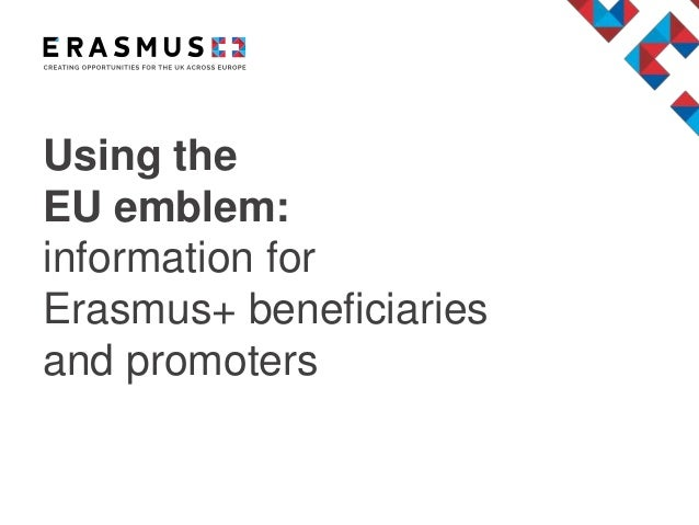 Using the EU emblem: information for Erasmus+ beneficiaries and promoters