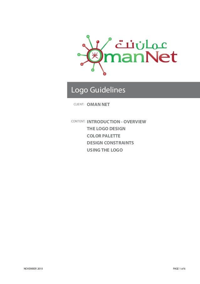 Logo Guidelines                 CLIENT:   OMAN NET                CONTENT:   INTRODUCTION - OVERVIEW                      ...