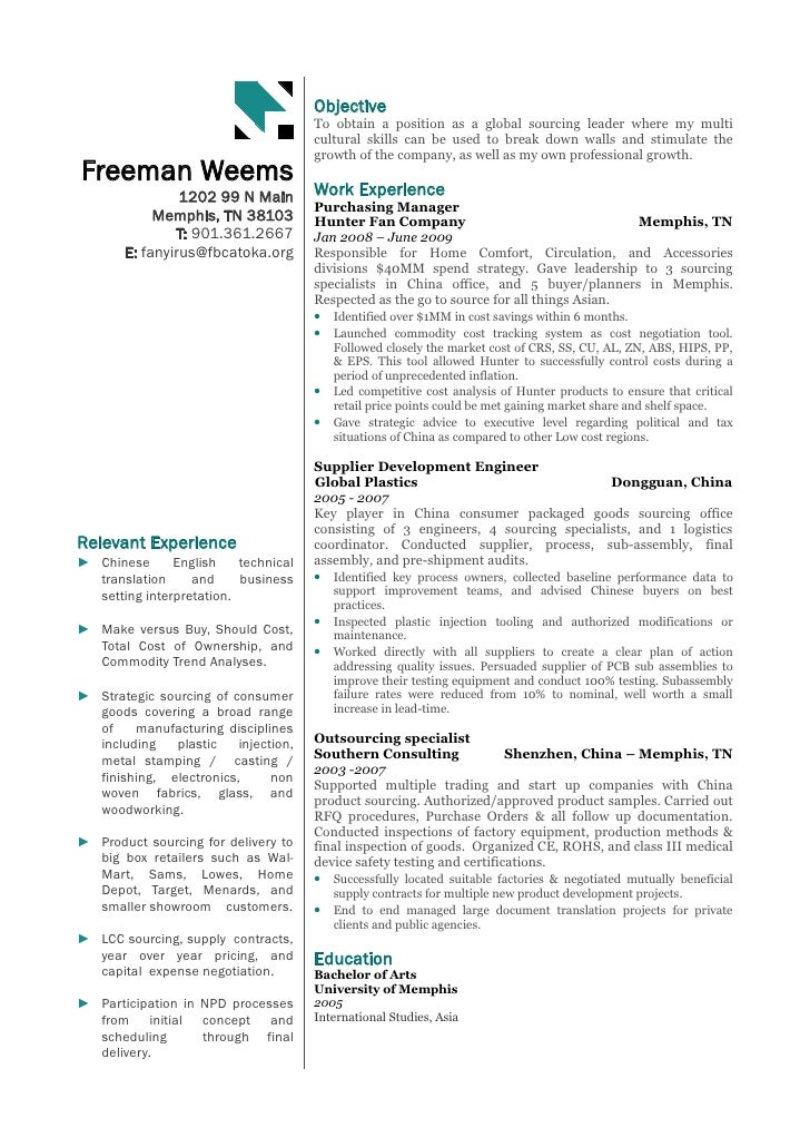 Global Sourcing Resume. Objective To obtain a position as a global ...