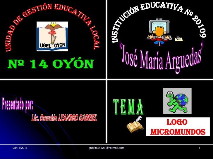 LOGO                                        MICROMUNDOS28/11/2011   gabriel24121@hotmail.com            1