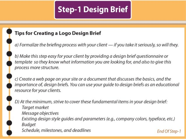 How to design a professional logo 1 5 step to be continued stepl 7 step 1 design brief pronofoot35fo Images