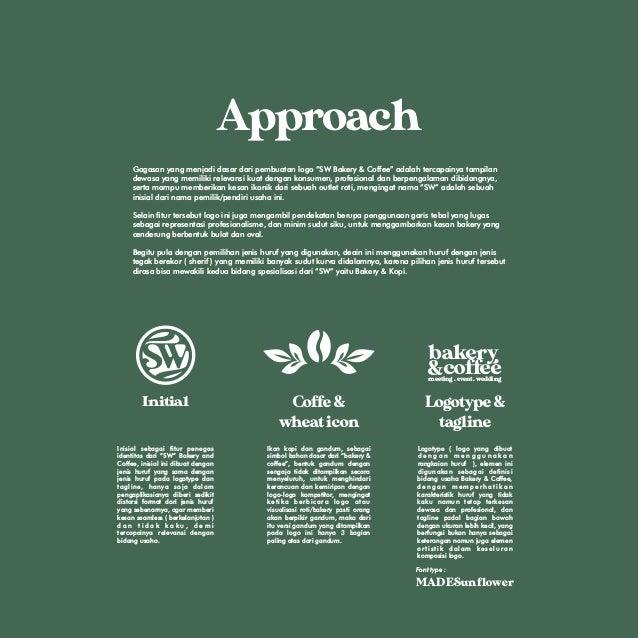 """Approach Gagasan yang menjadi dasar dari pembuatan logo """"SW Bakery & Coffee"""" adalah tercapainya tampilan dewasa yang memil..."""
