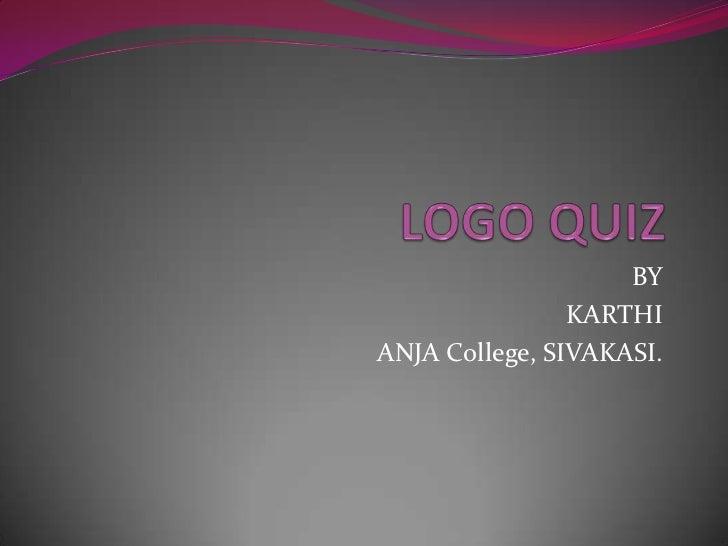 BY                KARTHIANJA College, SIVAKASI.