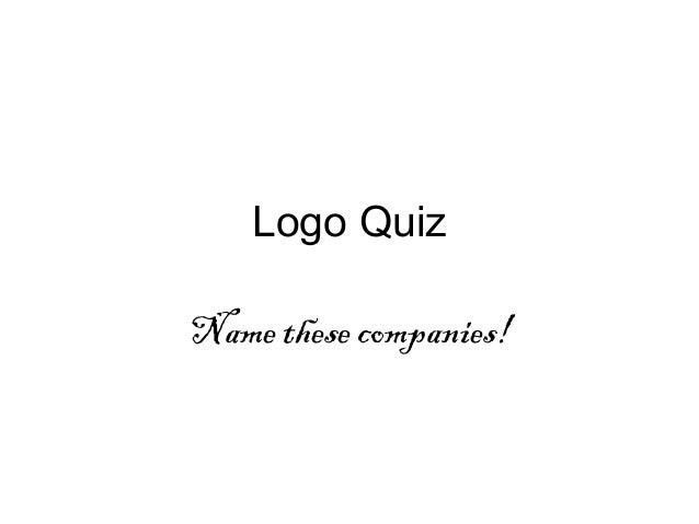 Logo Quiz Name these companies!