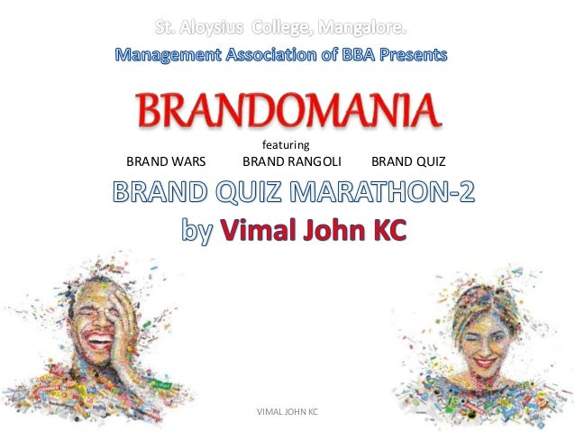 VIMAL JOHN KC featuring BRAND WARS BRAND RANGOLI BRAND QUIZ