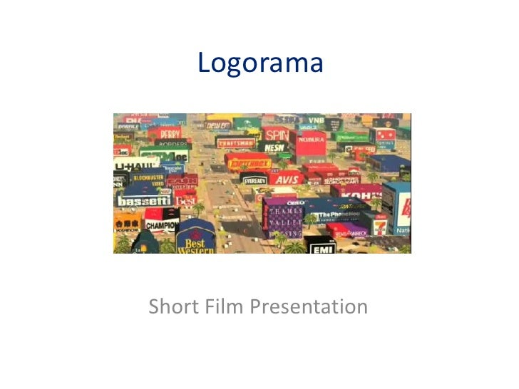 Logorama<br />Short Film Presentation<br />