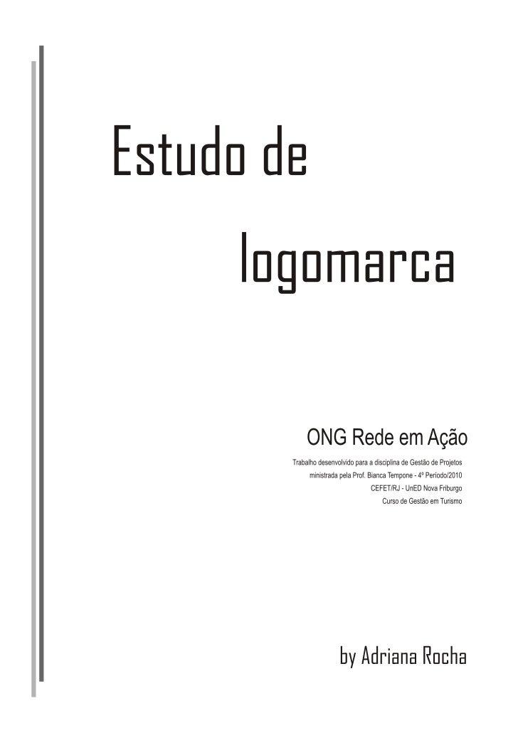 Estudo de logomarca - Rede em_acao